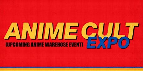 Anime Cult Expo tickets