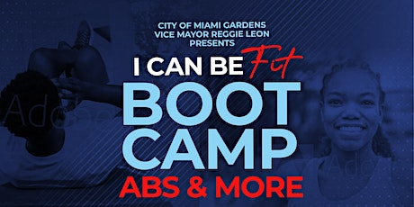 I Can Be Fit Boot Camp Abs & More tickets