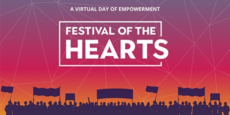 4th Annual Festival of the Hearts - ONLINE! tickets