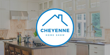 Cheyenne Fall Home Show tickets