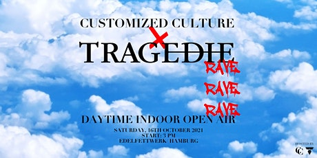 Customized Culture x Tragedie Daytime Rave  w/ Teenage Mutants uvm Tickets