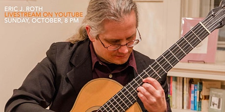 Eric J. Roth, October 3, 8 PM, Livestream on YouTube tickets