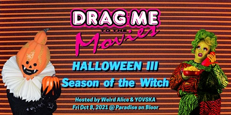 DRAG ME TO THE MOVIES presents HALLOWEEN III: SEASON OF THE WITCH tickets