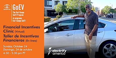 EV Financial Incentives Clinic / Taller de Incentivos Financieros Para EVs entradas