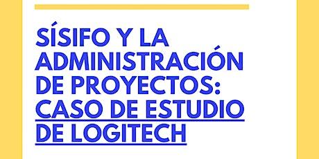 Sísifo y la administración de proyectos: caso de estudio de Logitech entradas