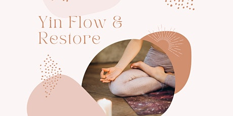 Yin Flow & Restore (Wednesdays at 7:15PM) tickets
