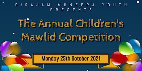 Sirajam Muneera's Annual Children's Mawlid Competi tickets
