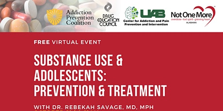 Substance Use and Adolescents: Prevention and Treatment tickets
