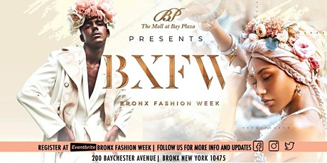 Bronx Fashion Week An All Inclusive Fashion Celebration tickets