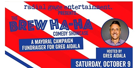 The Brew Ha-Ha Comedy Showcase - Campaign Fundraiser for Greg Aidala! tickets