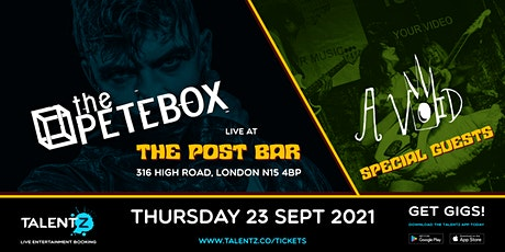 TalentZ Presents | THePETEBOX  and A VOID tickets