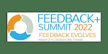 Feedback+Jacksonville Summit 2022 tickets
