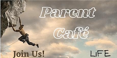 Parent Café: Life Is A Climb tickets