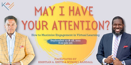 May I Have Your Attention? How to Maximize Engagement in Virtual Learning tickets