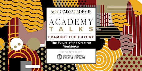 Academy Talks: Framing the Future | The Future of the Creative Workforce tickets