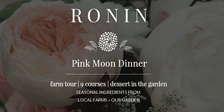 Pink Moon Dinner tickets