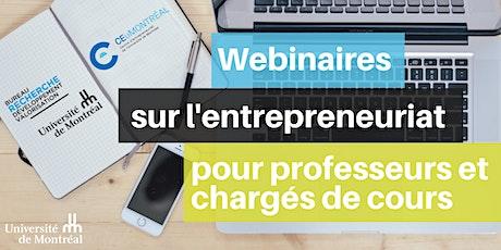 Webinaires : Entrepreneuriat à l'UdeM et possibilités billets