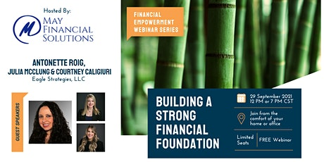 Building a Strong Financial Foundation FREE Webinar tickets