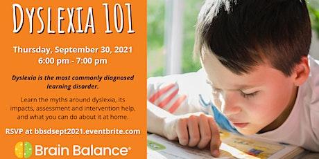 Dyslexia 101 tickets