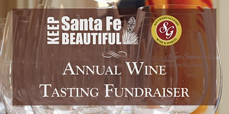 Keep Santa Fe Beautiful's 18th Annual Wine Tasting Fundraiser tickets