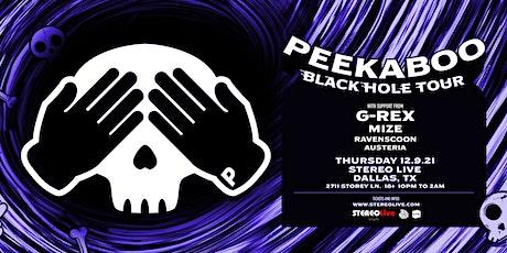 Peekaboo - Stereo Live Dallas tickets