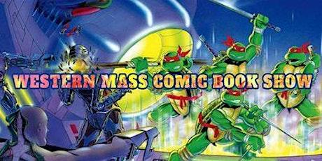 Western Massachusetts Comic Book Show tickets