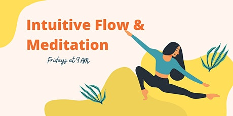 Intuitive Flow & Meditation tickets