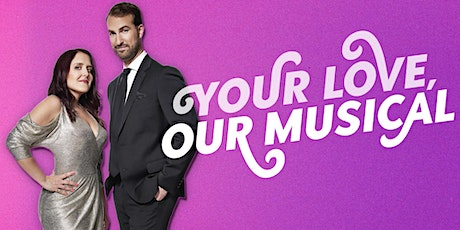 Your Love, Our Musical tickets
