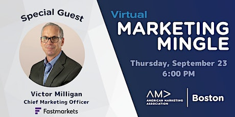 September Marketing Mingle with Victor Milligan, CMO of Fastmarkets tickets