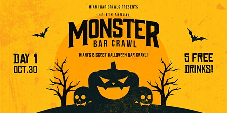 6th Annual Monster Bar Crawl in Miami - DAY ONE (Saturday, October 30th) tickets