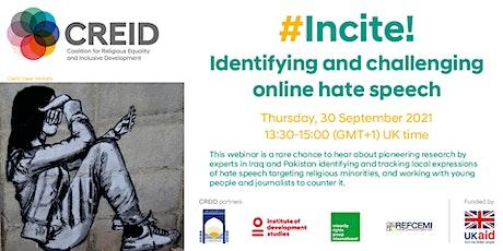 #Incite!  Identifying and challenging online hate speech tickets