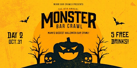 6th Annual Monster Bar Crawl in Miami - DAY TWO (Sunday, October 31st) tickets