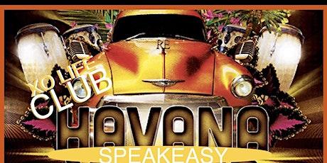 HAVANA SPEAKEASY NIGHT! END OF SUMMER SOIREE! tickets