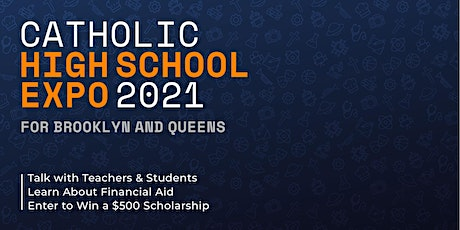 REGISTER HERE for Catholic High School Expo 2021 tickets