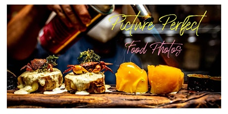 Picture Perfect Food Photography Workshop tickets