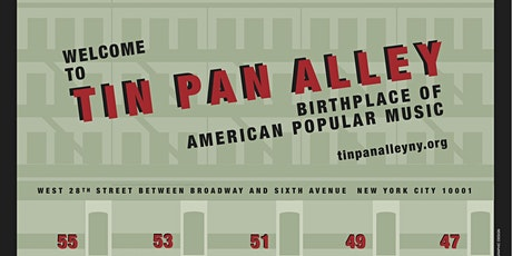 TIN PAN ALLEY DAY 2021, A  PUBLIC CELEBRATION OF TIN PAN ALLEY MUSIC! tickets