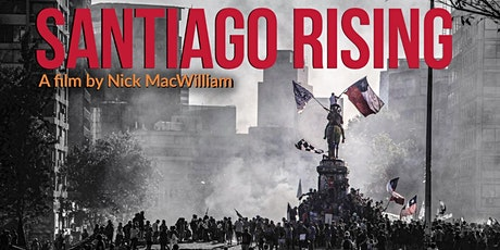 Santiago Rising documentary screening (Manchester) tickets
