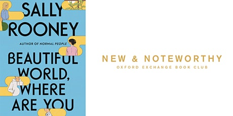 New & Noteworthy Book Club | Beautiful World, Where Are You billets