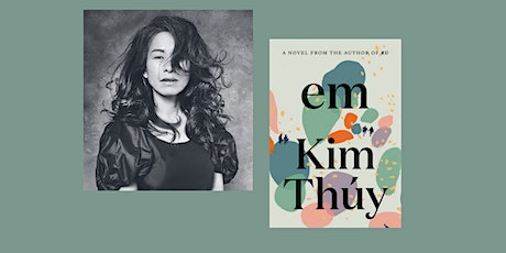 """Kim Thúy, author of  """"Em"""" in conversation with  Nguyễn Phan Quế Mai tickets"""