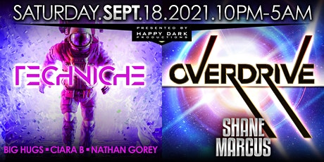 OVERDRIVE with Shane Marcus + Techniche tickets