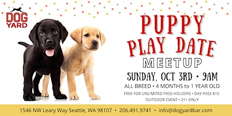 All Breed Puppy Play Date Meetup at the Dog Yard in Ballard - October 3rd tickets