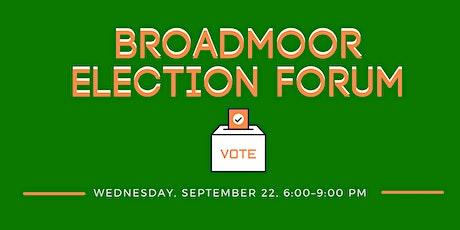 Broadmoor Election Forum tickets