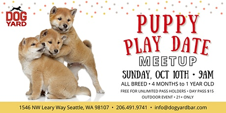 All Breed Puppy Play Date Meetup at the Dog Yard in Ballard - October 10th tickets