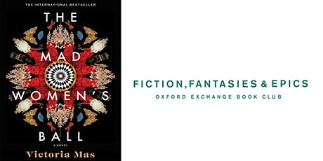 Fiction, Fantasies, & Epics Book Club | The Mad Women's Ball tickets