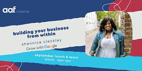 AAF Midlands September Lunch & Learn feat. Grow with Google tickets