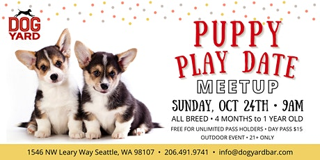 All Breed Puppy Play Date Meetup at the Dog Yard in Ballard - October 24th tickets