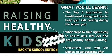 Raising Healthy Kids Workshop - Back to School Edition entradas