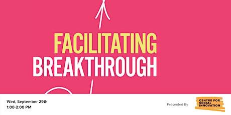 Facilitating Breakthrough: A Conversation with Adam Kahane & Tonya Surman tickets