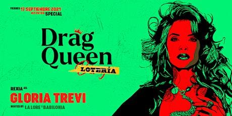 Drag Queen Lotería, Gloria Trevi tickets