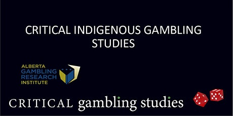 Critical Indigenous Gambling Studies tickets